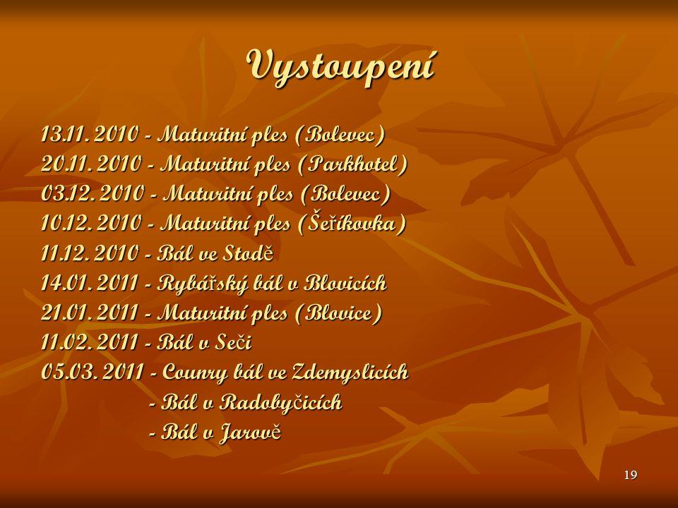 Vystoupení 13.11. 2010 - Maturitní ples (Bolevec)