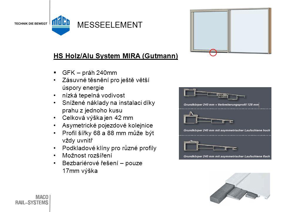 MESSEELEMENT HS Holz/Alu System MIRA (Gutmann) GFK – práh 240mm