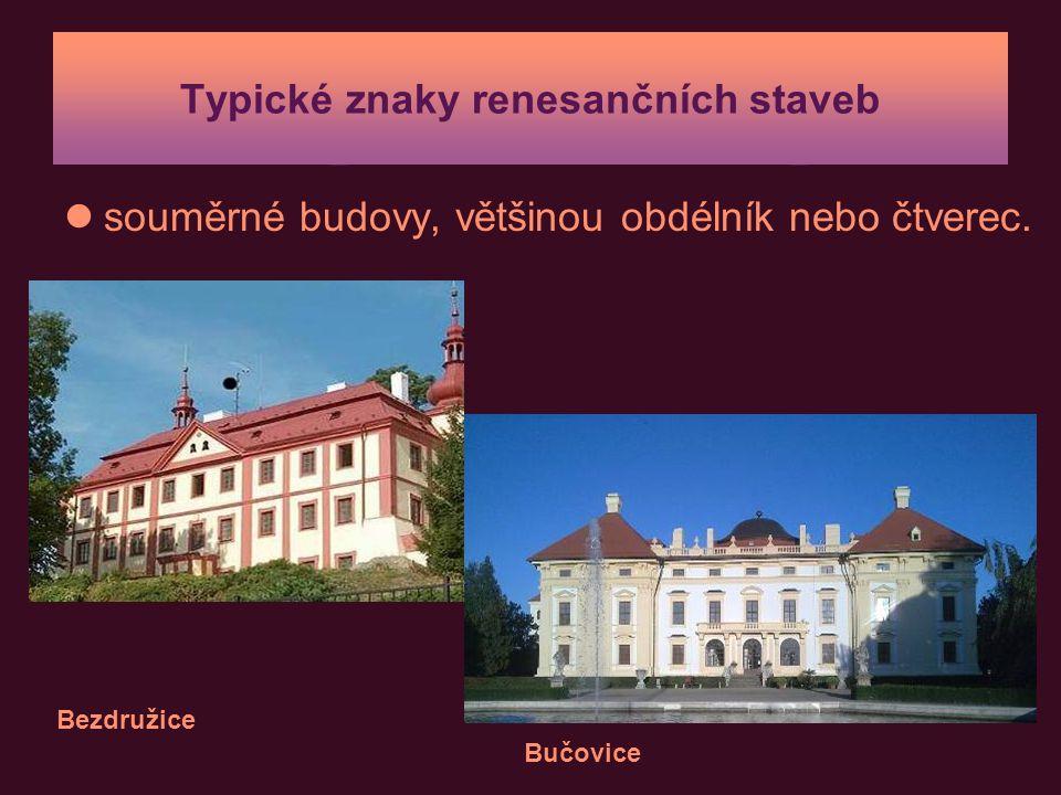 Typické znaky renesančních staveb