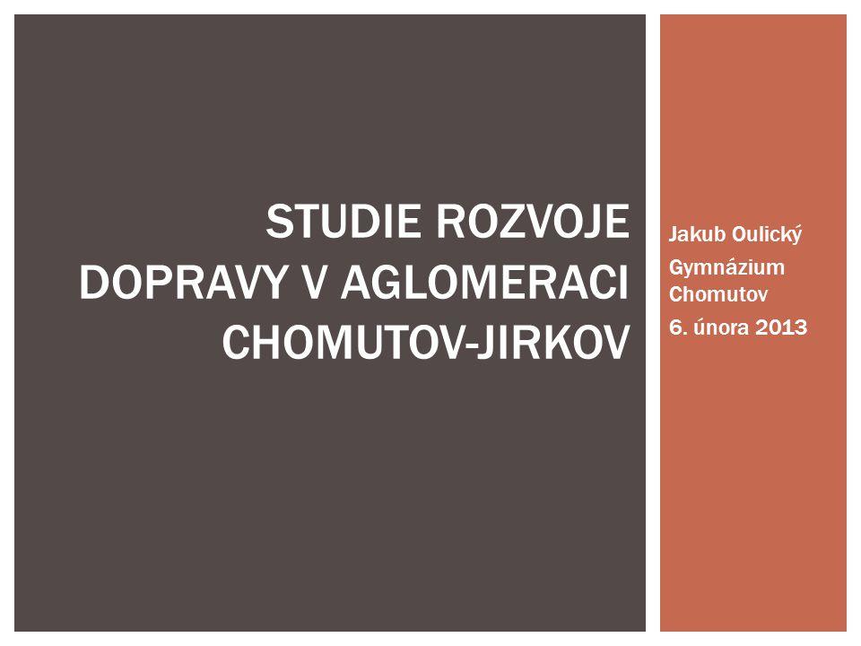 STUDIE ROZVOJE DOPRAVY V AGLOMERACI CHOMUTOV-JIRKOV