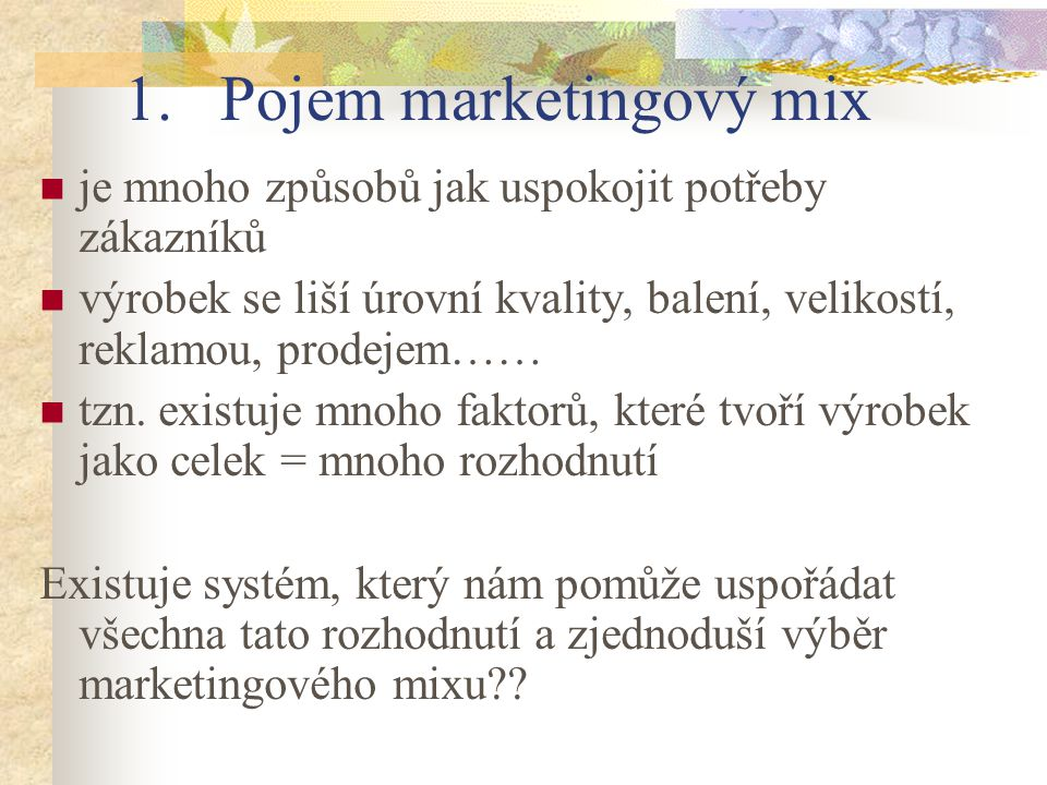 Pojem marketingový mix