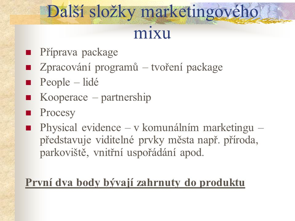 Další složky marketingového mixu