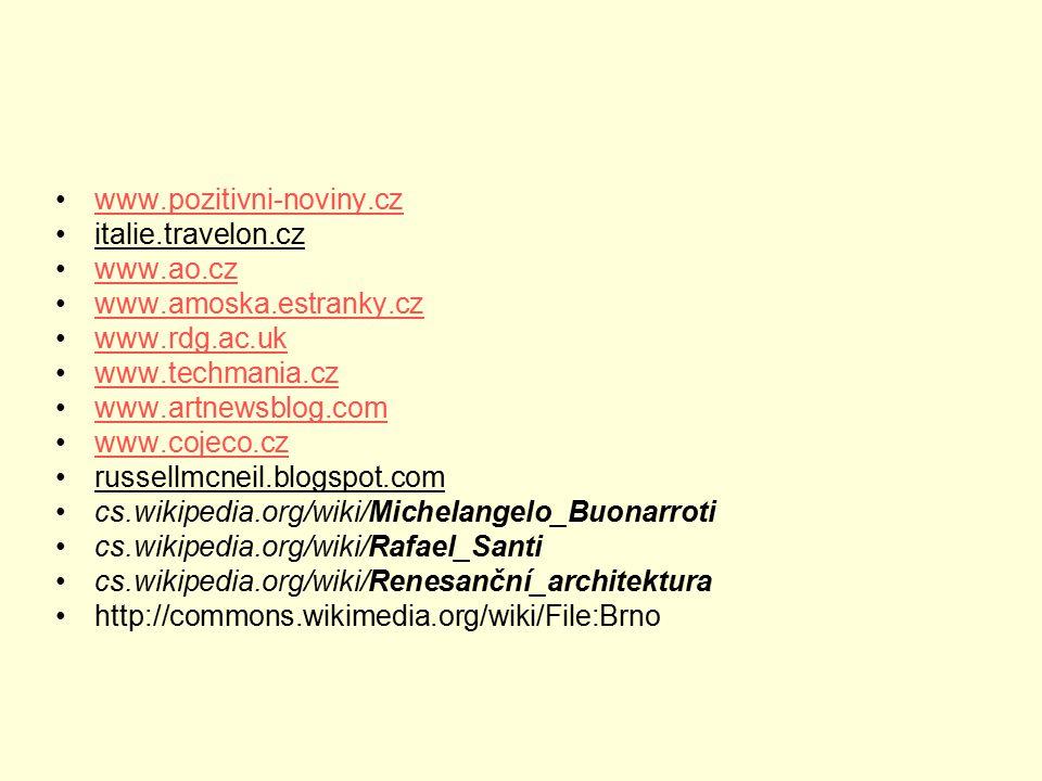www.pozitivni-noviny.cz italie.travelon.cz. www.ao.cz. www.amoska.estranky.cz. www.rdg.ac.uk. www.techmania.cz.