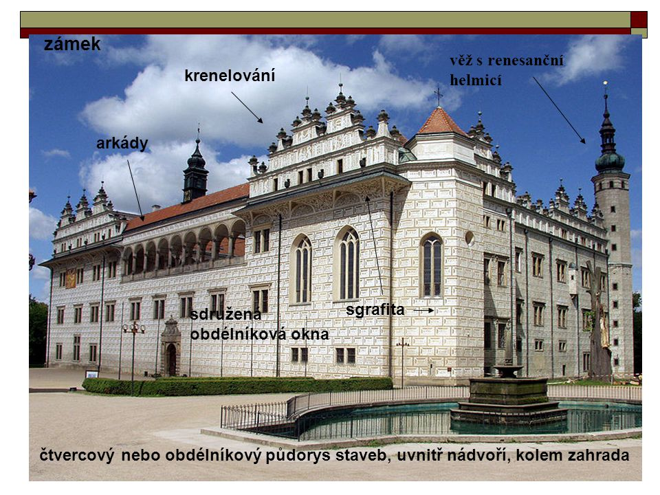 zámek věž s renesanční helmicí krenelování arkády sgrafita sdružená