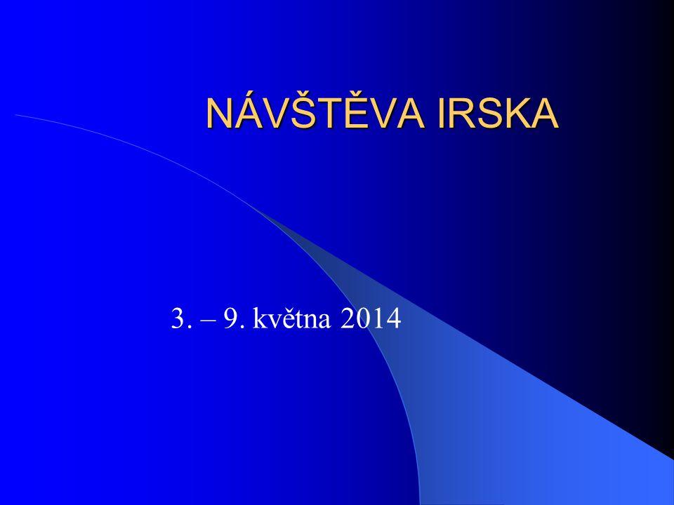 NÁVŠTĚVA IRSKA 3. – 9. května 2014