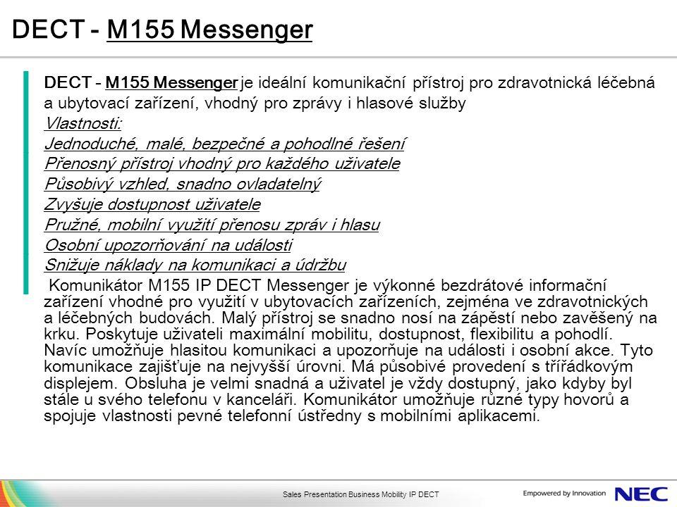DECT - M155 Messenger DECT - M155 Messenger je ideální komunikační přístroj pro zdravotnická léčebná.
