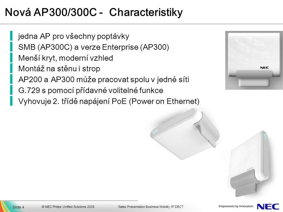 Nová AP300/300C - Characteristiky