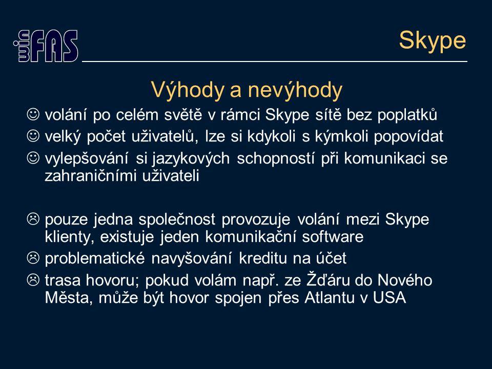 Skype Výhody a nevýhody