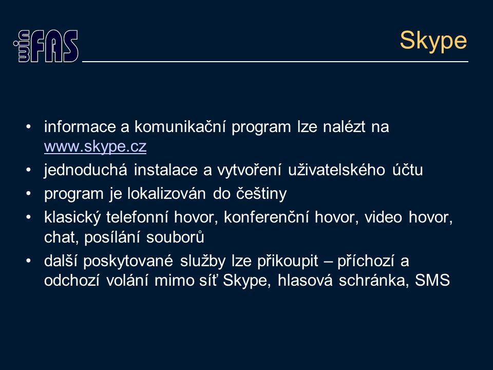 Skype informace a komunikační program lze nalézt na www.skype.cz