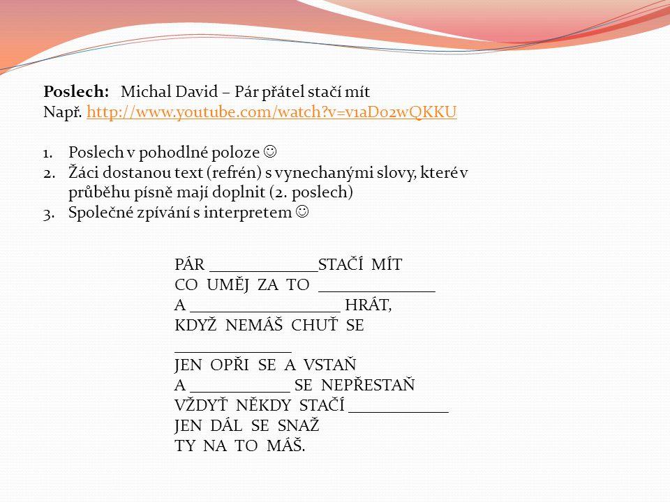 Poslech: Michal David – Pár přátel stačí mít