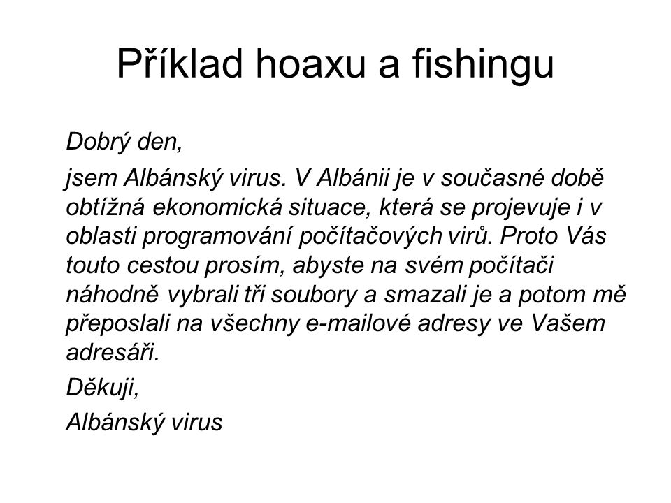 Příklad hoaxu a fishingu