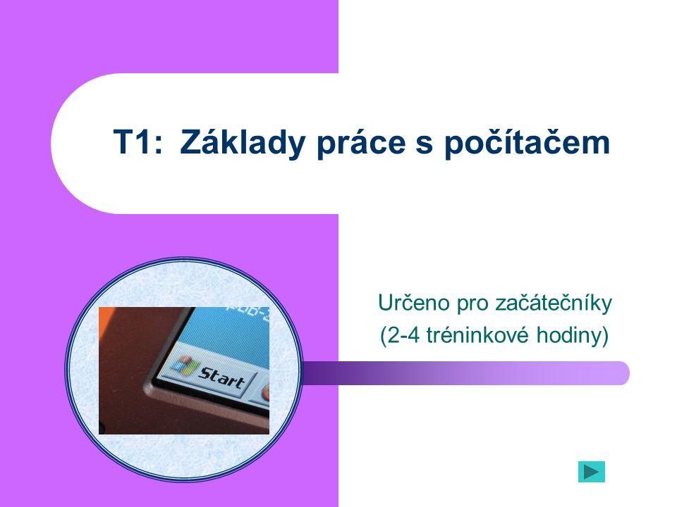 T1: Základy práce s počítačem