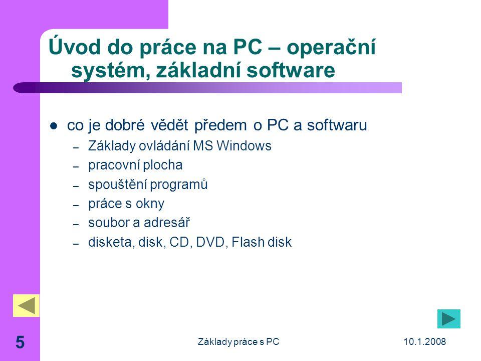 Úvod do práce na PC – operační systém, základní software