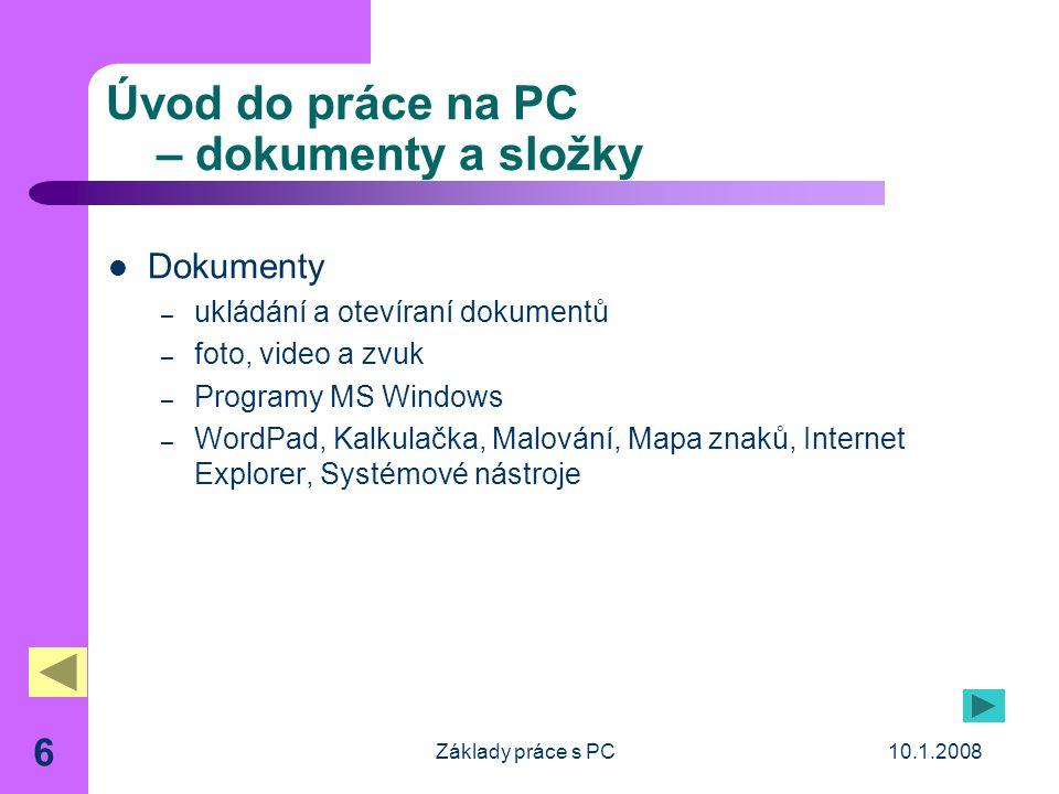 Úvod do práce na PC – dokumenty a složky