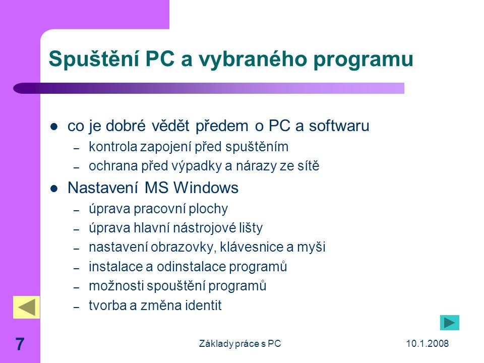 Spuštění PC a vybraného programu