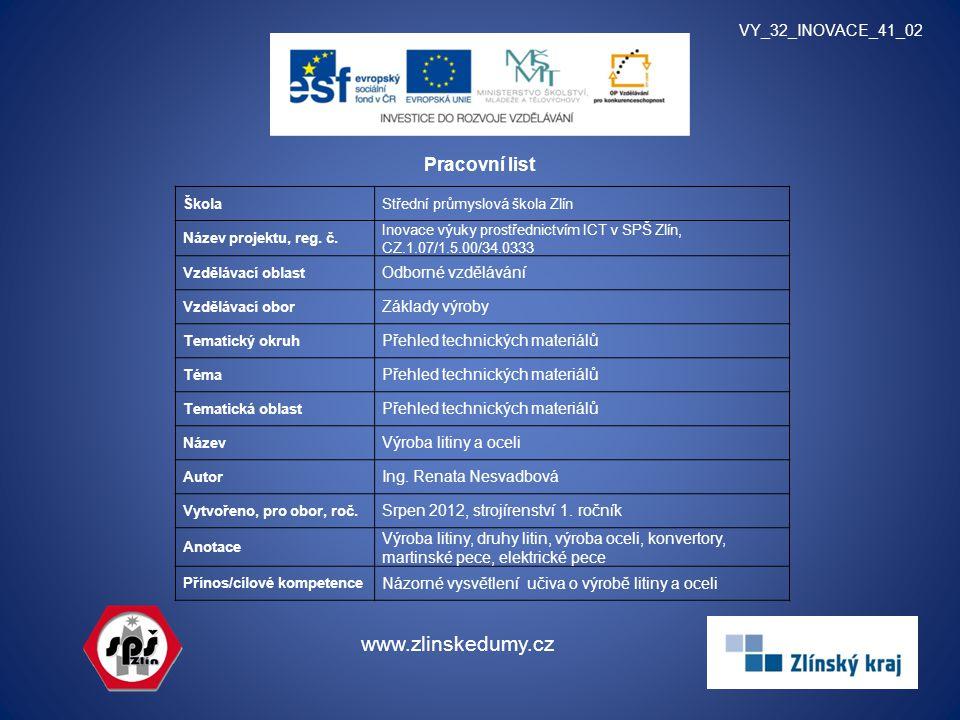www.zlinskedumy.cz Pracovní list VY_32_INOVACE_41_02