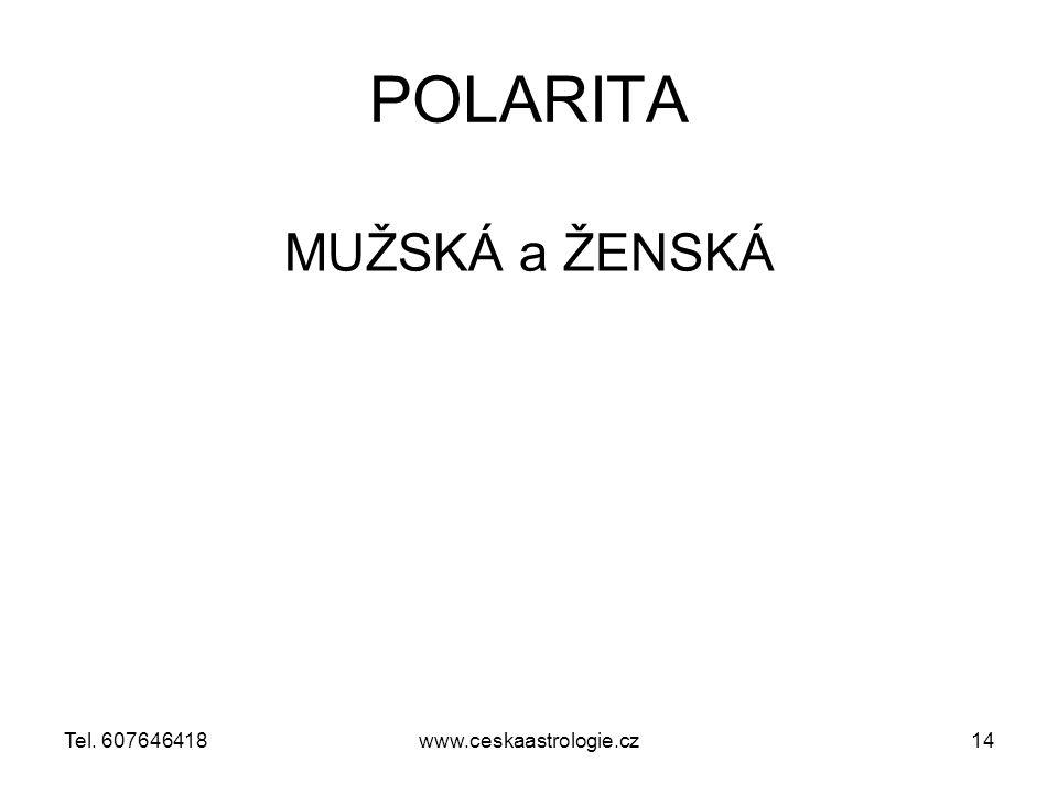 POLARITA MUŽSKÁ a ŽENSKÁ Tel. 607646418 www.ceskaastrologie.cz