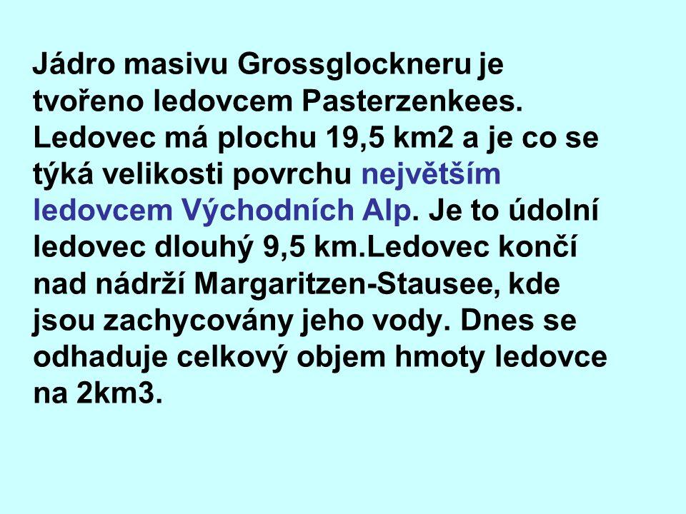 Jádro masivu Grossglockneru je tvořeno ledovcem Pasterzenkees