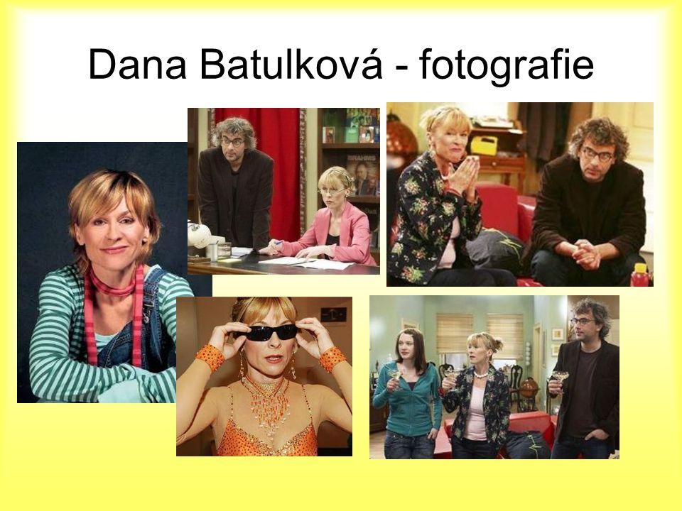 Dana Batulková - fotografie