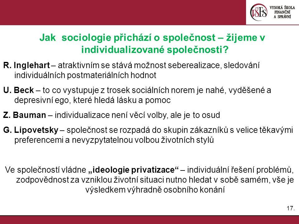 Jak sociologie přichází o společnost – žijeme v individualizované společnosti
