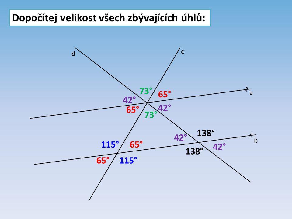 Dopočítej velikost všech zbývajících úhlů: