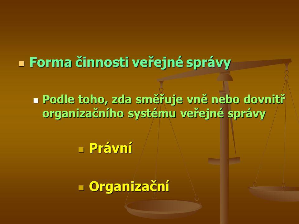 Forma činnosti veřejné správy