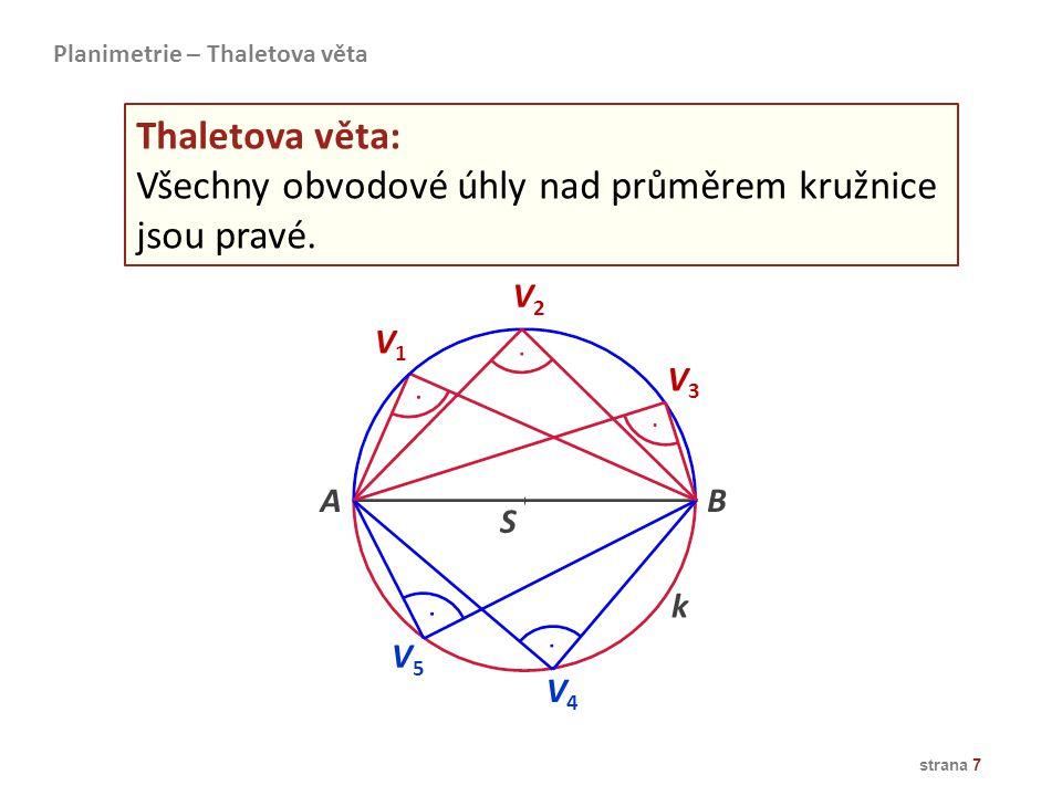 Všechny obvodové úhly nad průměrem kružnice jsou pravé.