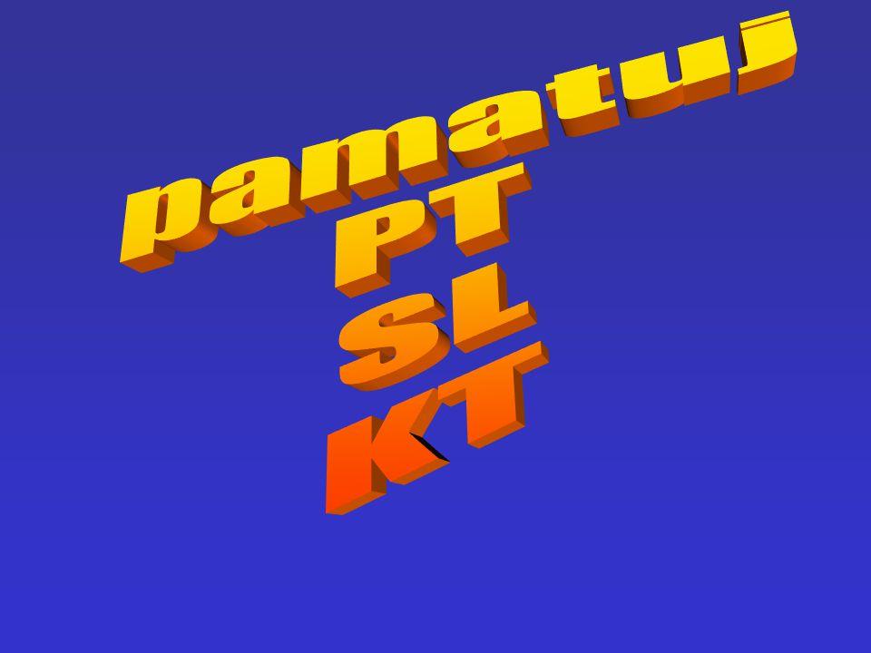 pamatuj PT SL KT