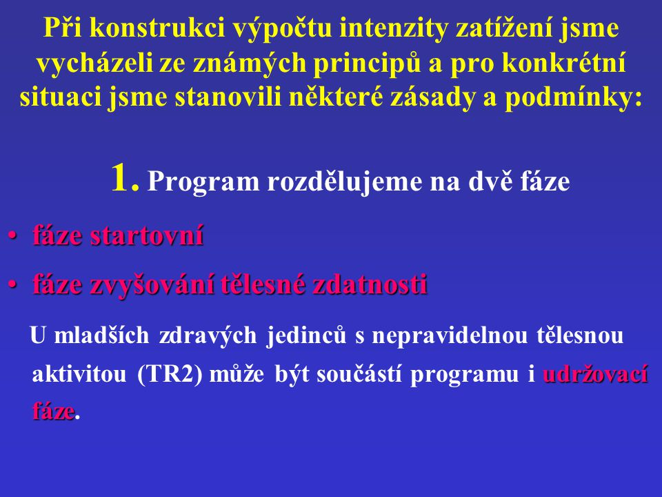 1. Program rozdělujeme na dvě fáze