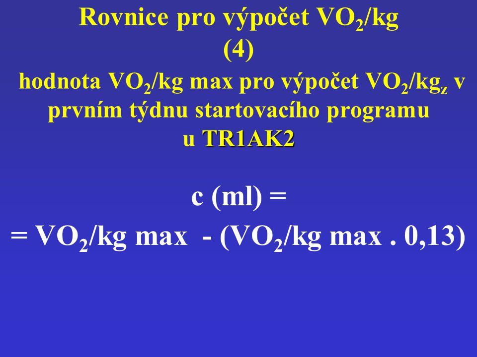 = VO2/kg max - (VO2/kg max . 0,13)