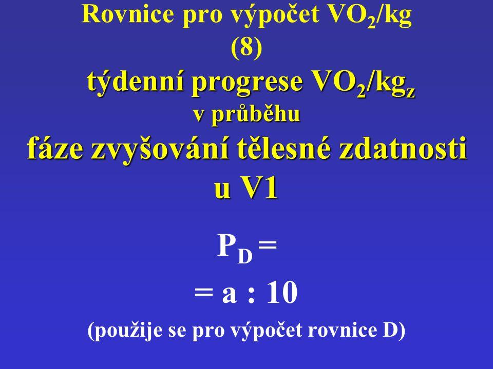 (použije se pro výpočet rovnice D)