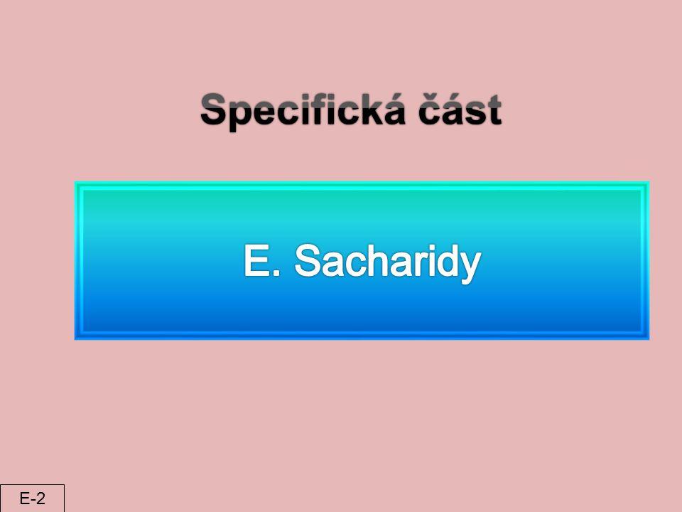 Specifická část E. Sacharidy E-2
