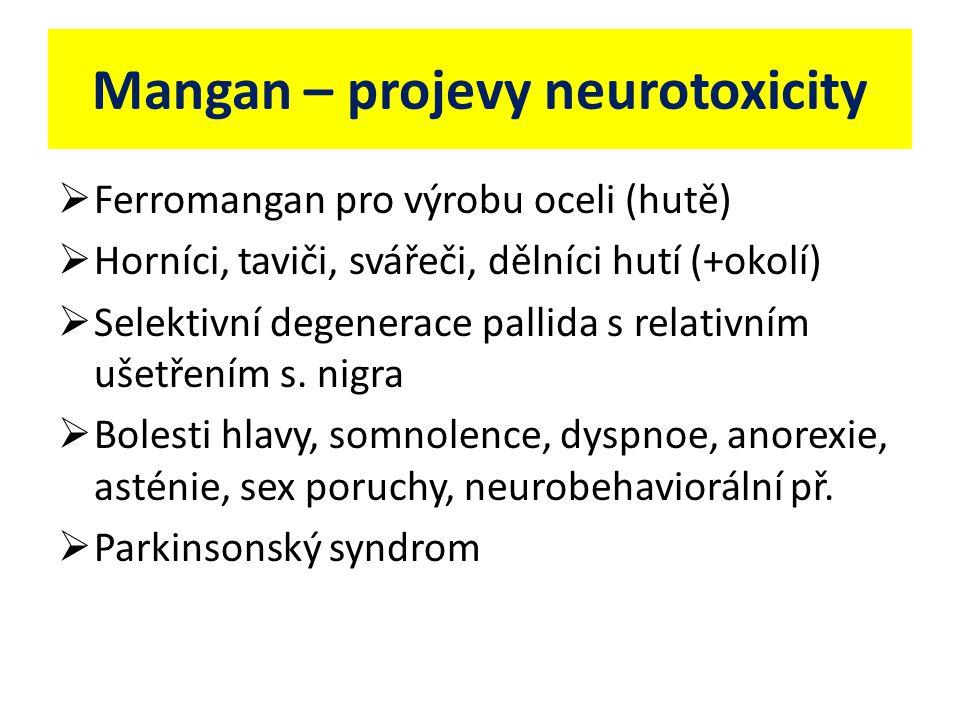 Mangan – projevy neurotoxicity