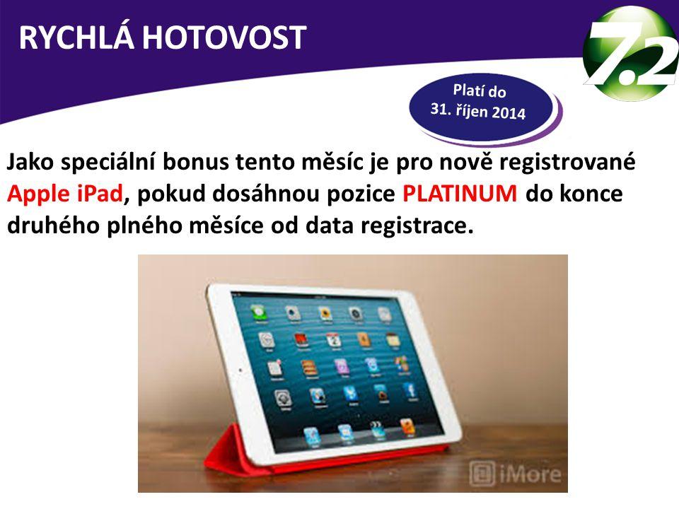 RYCHLÁ HOTOVOST Platí do 31. říjen 2014.