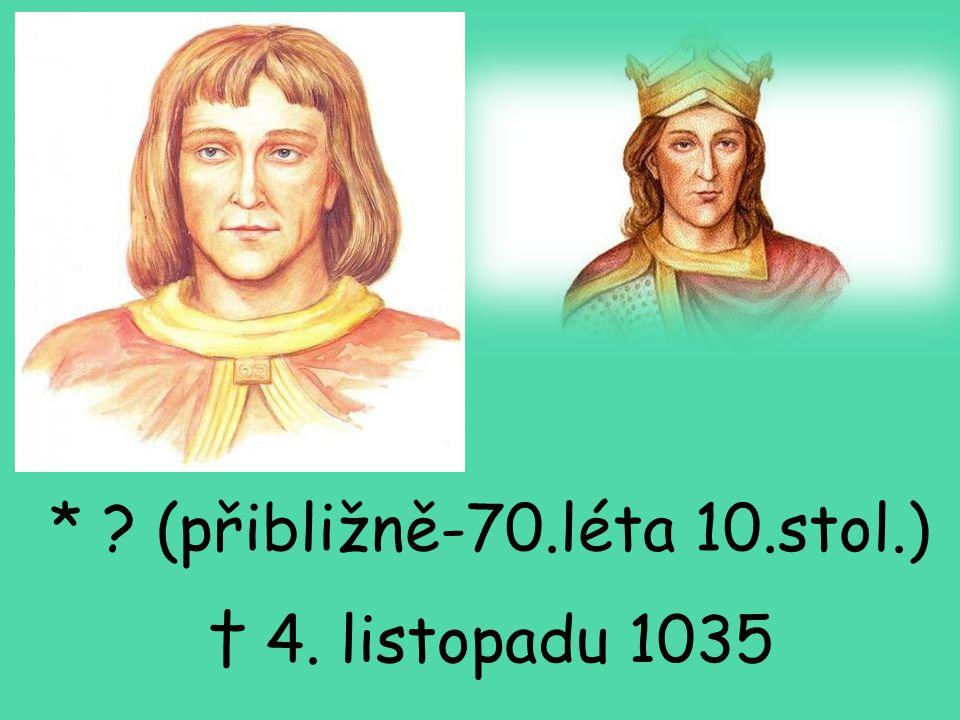 * (přibližně-70.léta 10.stol.)