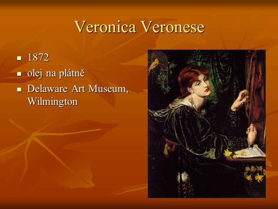 Veronica Veronese 1872 olej na plátně Delaware Art Museum, Wilmington