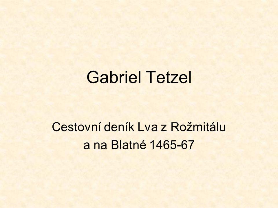 Cestovní deník Lva z Rožmitálu a na Blatné 1465-67