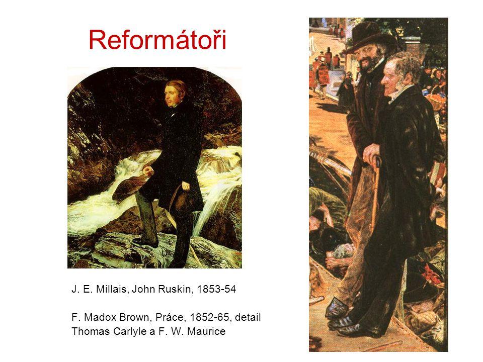 Reformátoři J. E. Millais, John Ruskin, 1853-54