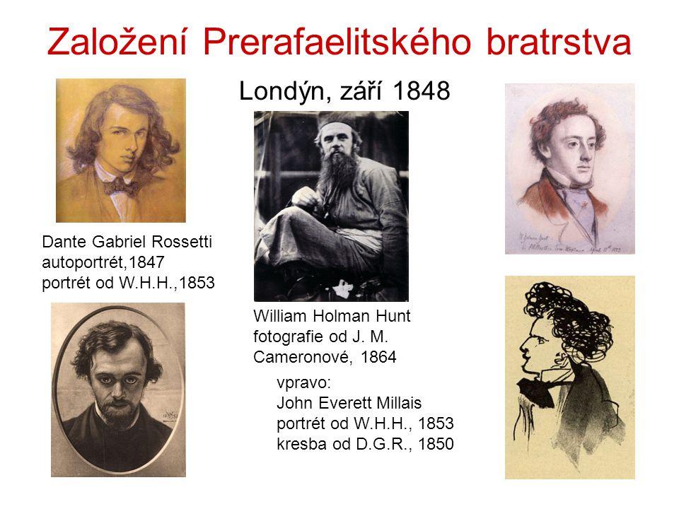 Založení Prerafaelitského bratrstva Londýn, září 1848