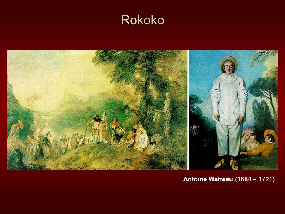 Rokoko Antoine Watteau (1684 – 1721)