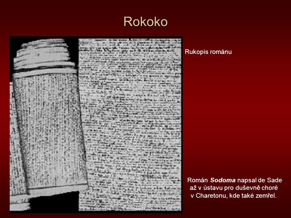 Rokoko Rukopis románu Román Sodoma napsal de Sade