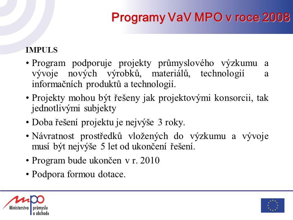 Programy VaV MPO v roce 2008 IMPULS.