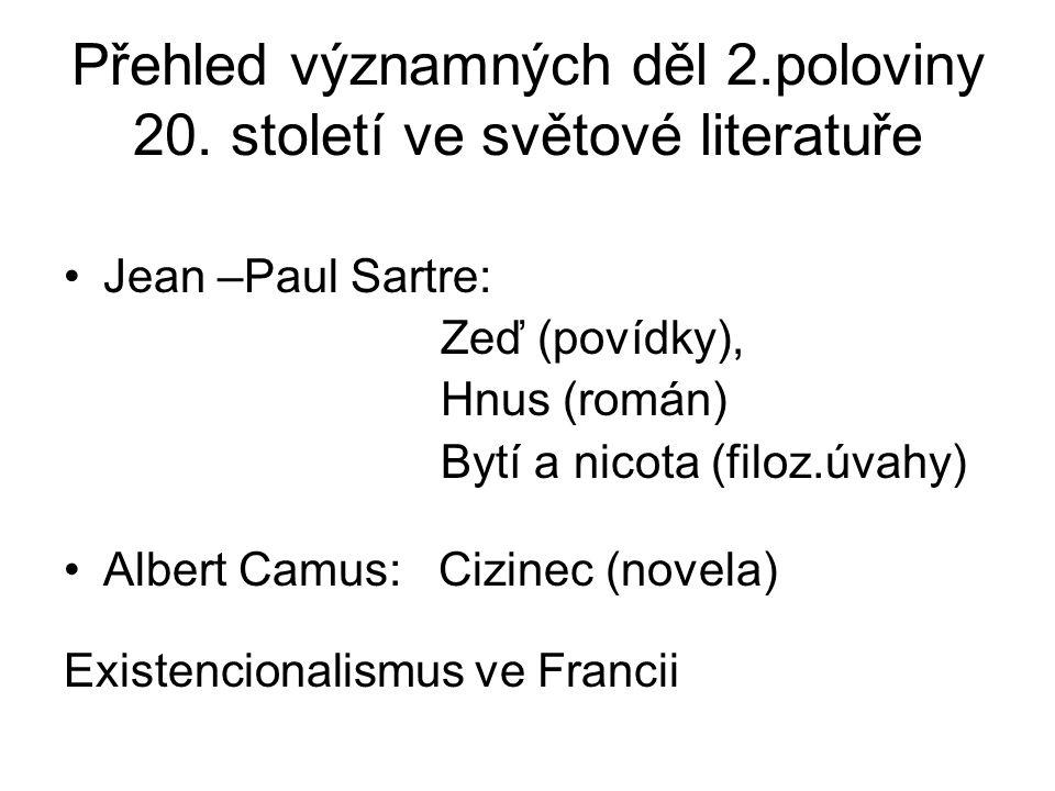 Přehled významných děl 2.poloviny 20. století ve světové literatuře
