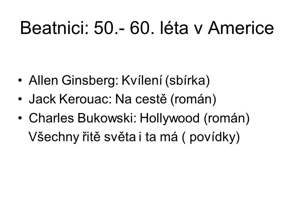 Beatnici: 50.- 60. léta v Americe