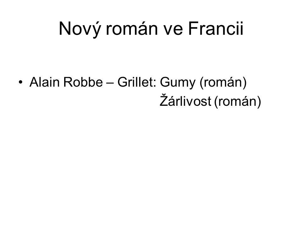 Nový román ve Francii Alain Robbe – Grillet: Gumy (román)