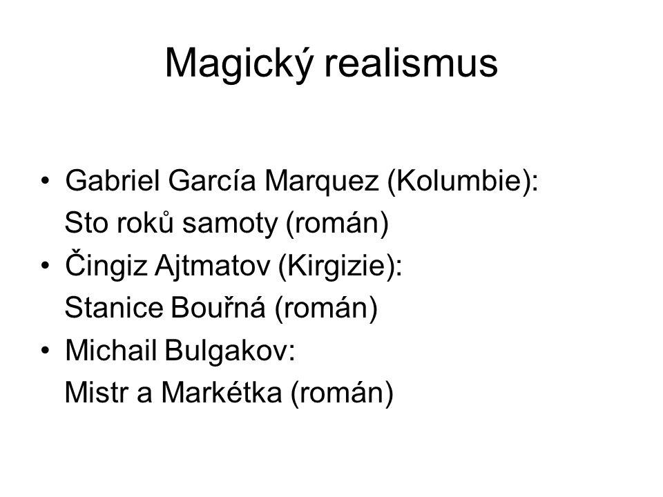 Magický realismus Gabriel García Marquez (Kolumbie):