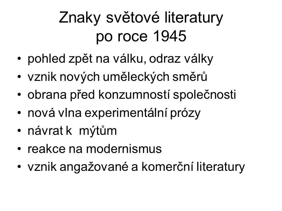 Znaky světové literatury po roce 1945