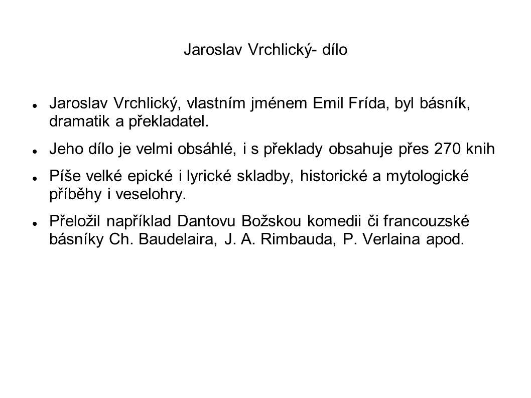 Jaroslav Vrchlický- dílo