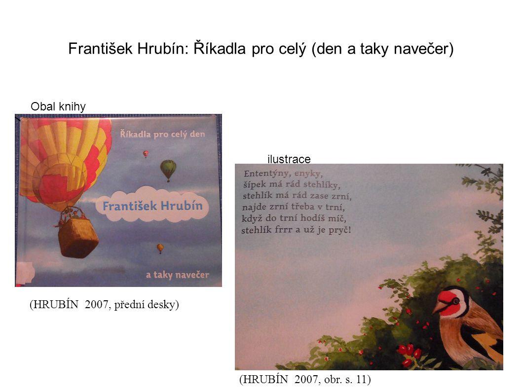 František Hrubín: Říkadla pro celý (den a taky navečer)