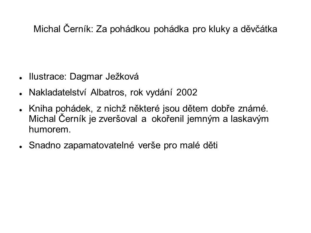Michal Černík: Za pohádkou pohádka pro kluky a děvčátka